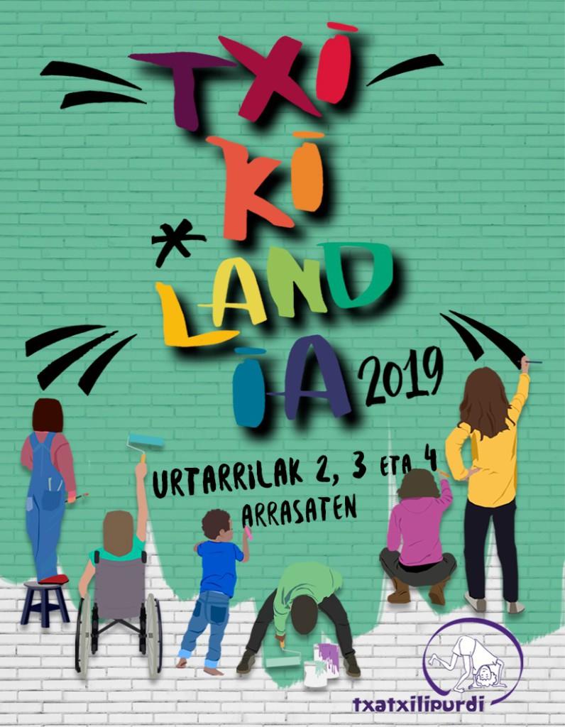 Txikilandia 2019, badatoooor!